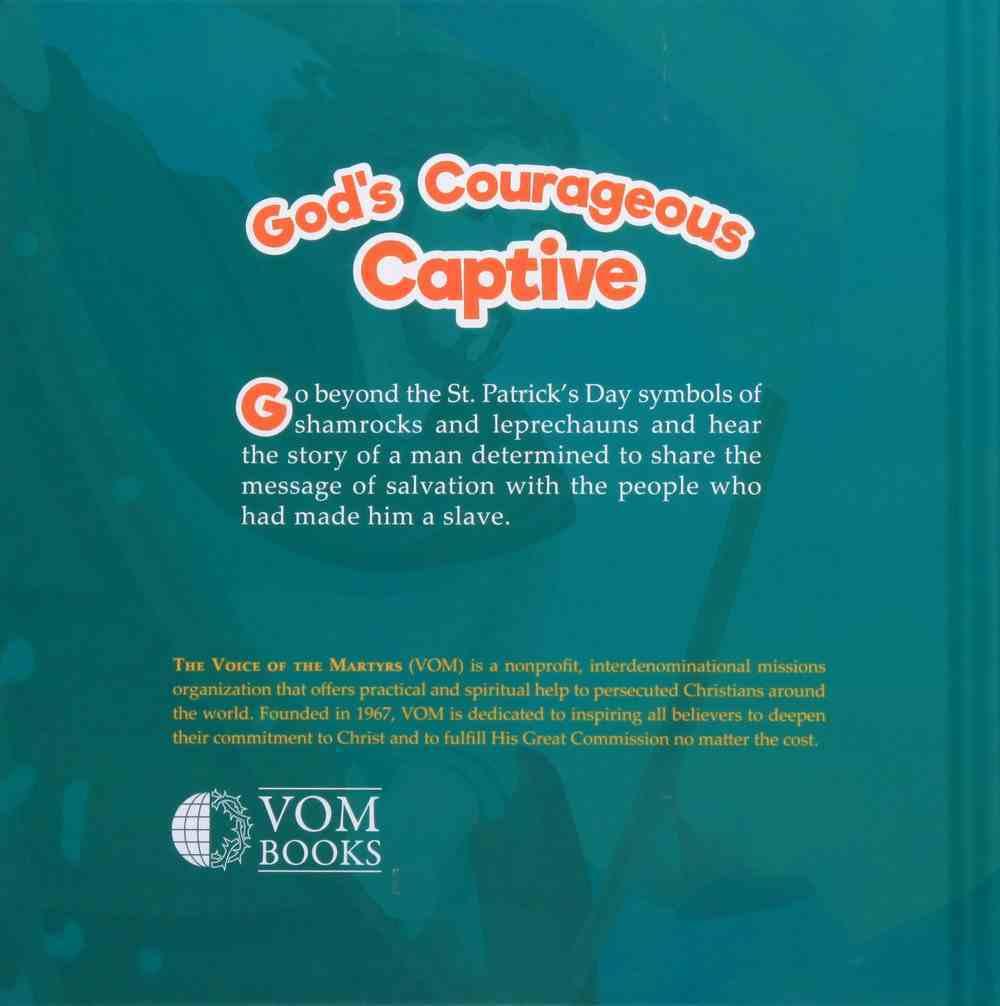Patrick: God's Courageous Captive (#04 in The Courageous Kids Series) Hardback