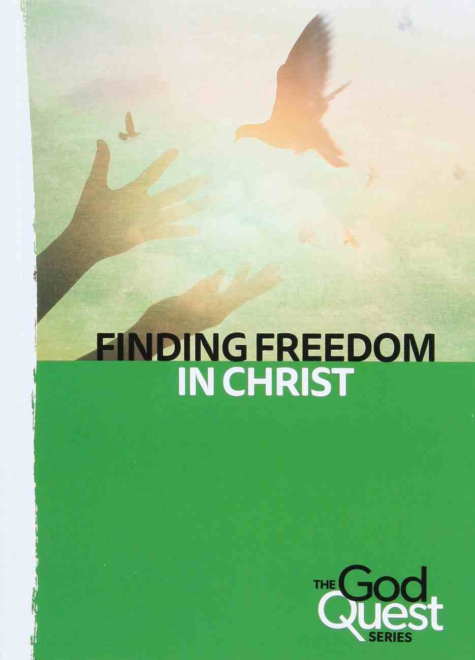 Finding Freedom in Christ (#06 in The God Quest Series) Booklet