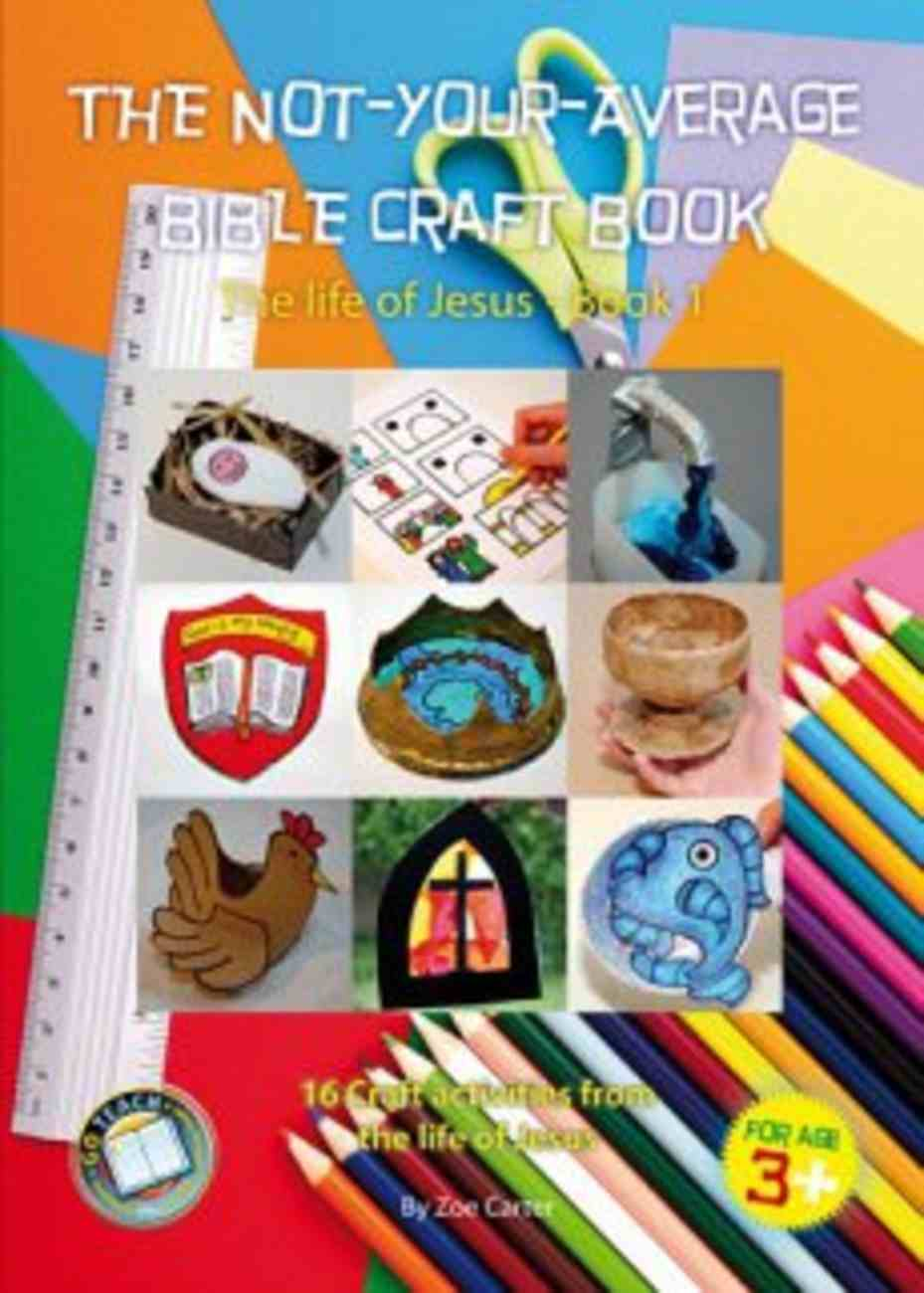 The Not-Your-Average Bible Craft Book (Book 1) Spiral