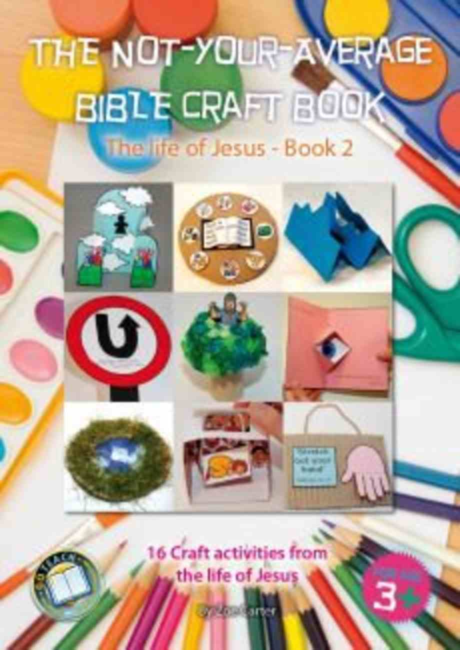 The Not-Your-Average Bible Craft Book (Book 2) Spiral