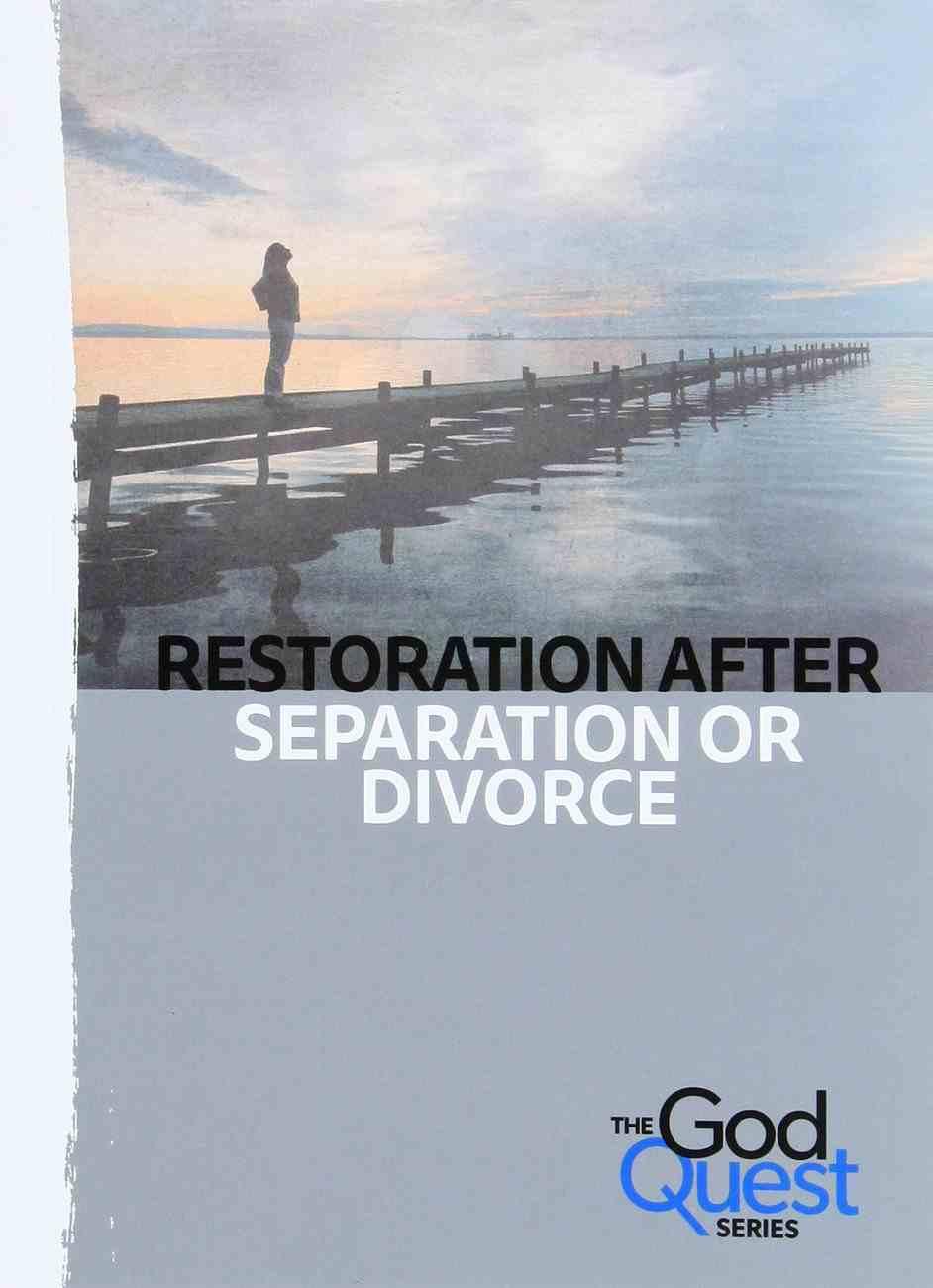 Restoration After Separation Or Divorce (#11 in The God Quest Series) Booklet