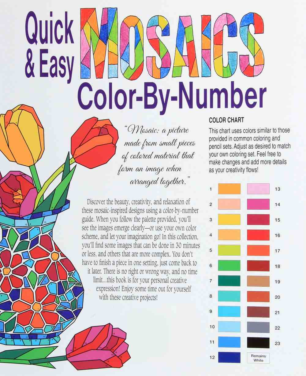 Quick & Easy Mosaics Color By Number - Color Shape-By-Shape and See the Image Emerge! (Adult Coloring Books Series) Paperback