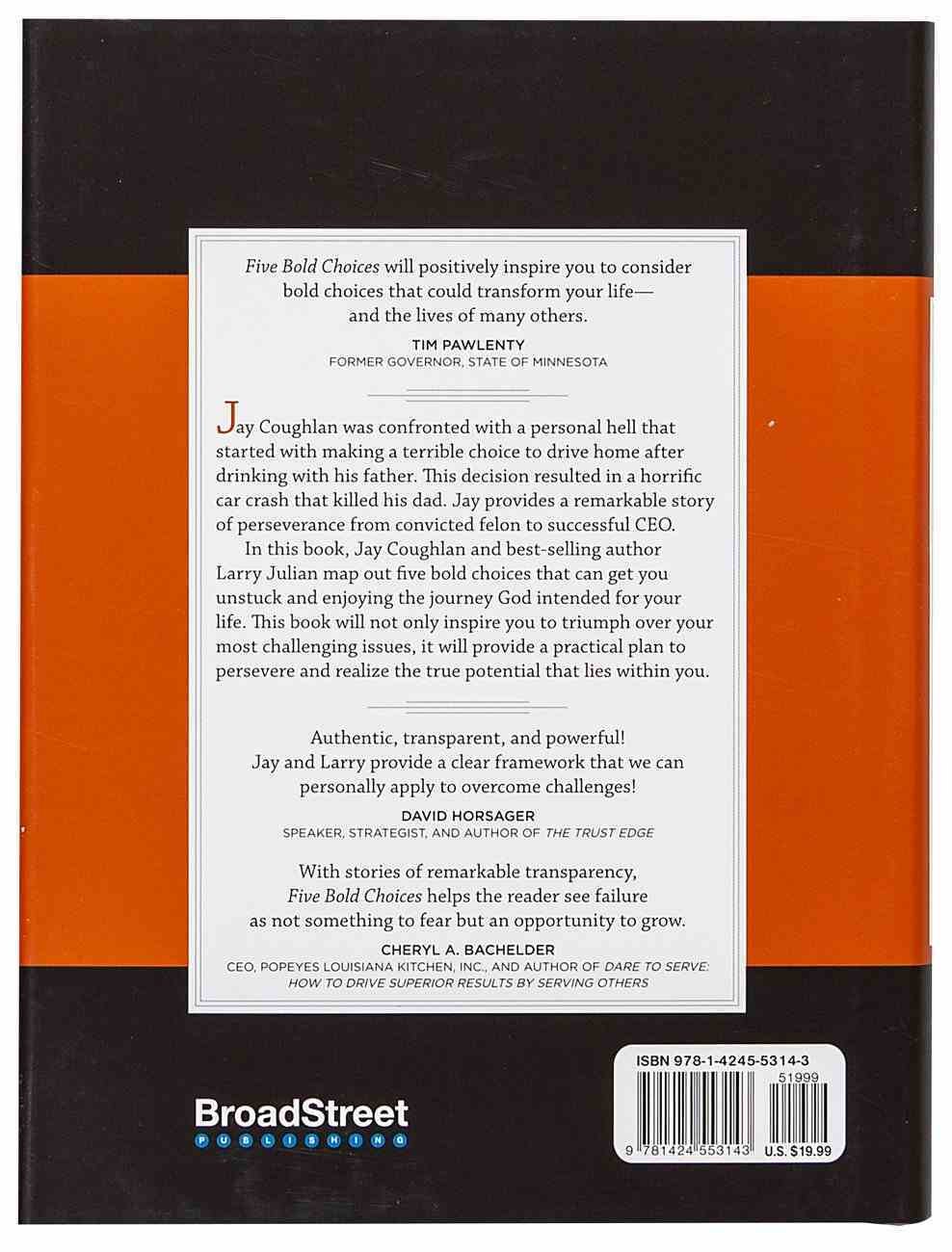 Five Bold Choices: Rise Above Your Circumstances and Redefine Your Life Hardback