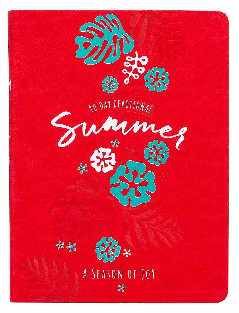 90-Day Devotional: Summer - a Season of Joy Imitation Leather