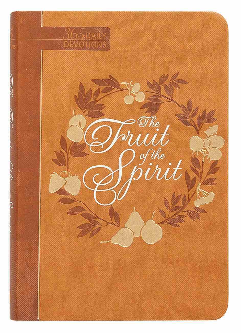 The Fruit of the Spirit (365 Daily Devotions Series) Imitation Leather