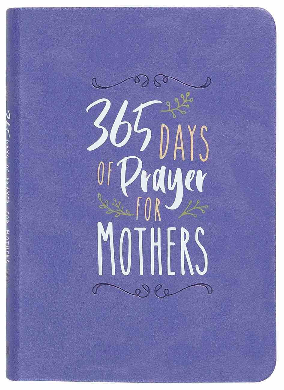 365 Days of Prayers For Mothers Imitation Leather