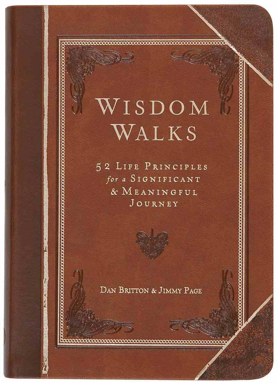 Wisdomwalks: 40 Life Principles For a Significant and Meaningful Journey Imitation Leather