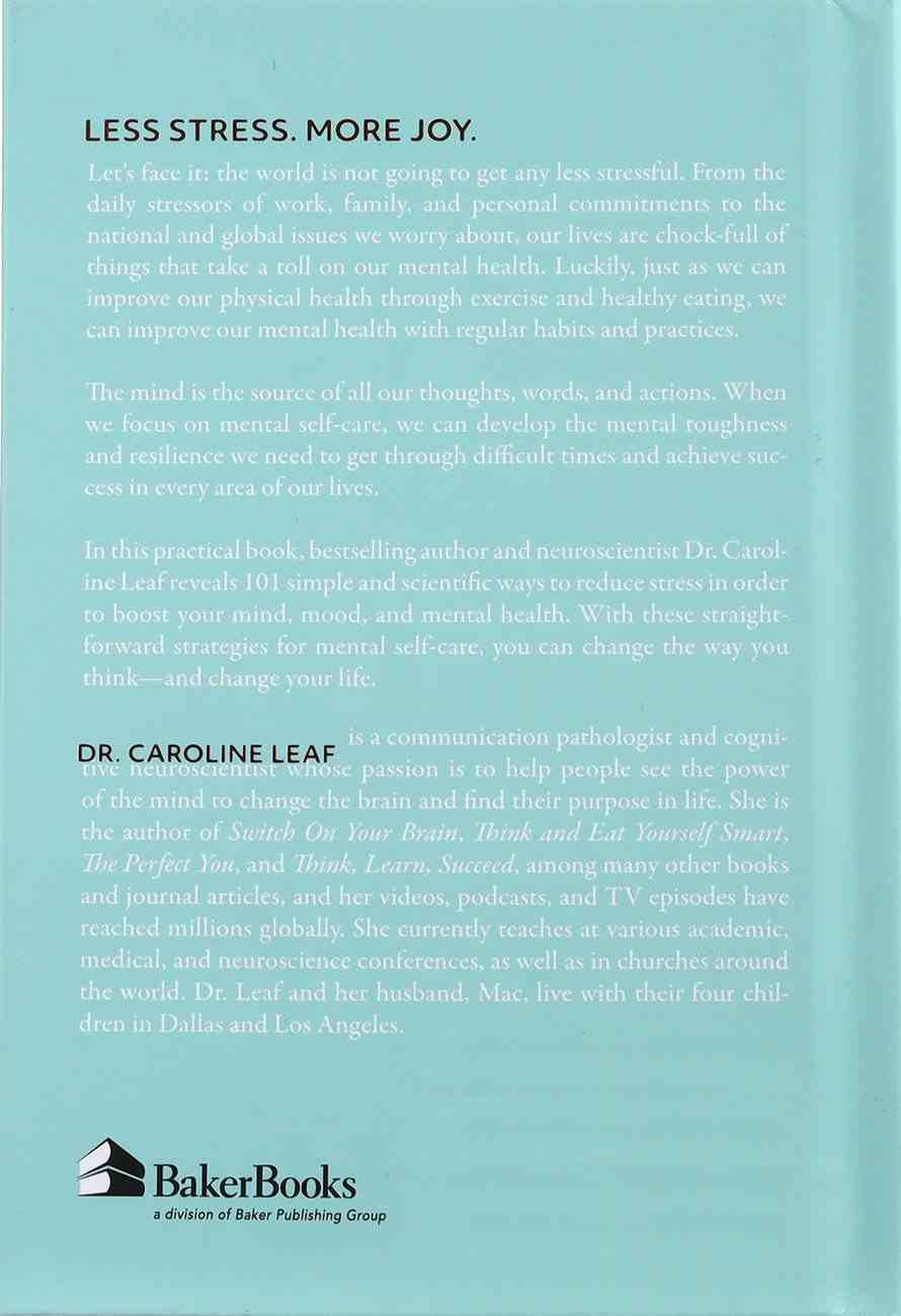 101 Ways to Be Less Stressed: Simple Self-Care Strategies to Boost Your Mind, Mood, and Mental Health Hardback