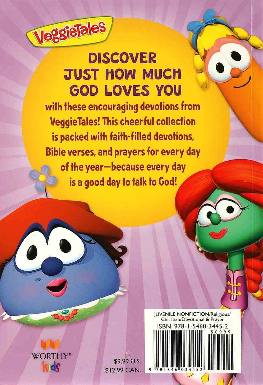 God Loves Me Every Day: 365 Daily Devos For Girls (Veggie Tales (Veggietales) Series) Paperback