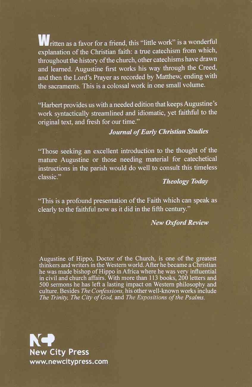 The Augustine Catechism: The Enchiridion on Faith, Hope and Charity Paperback