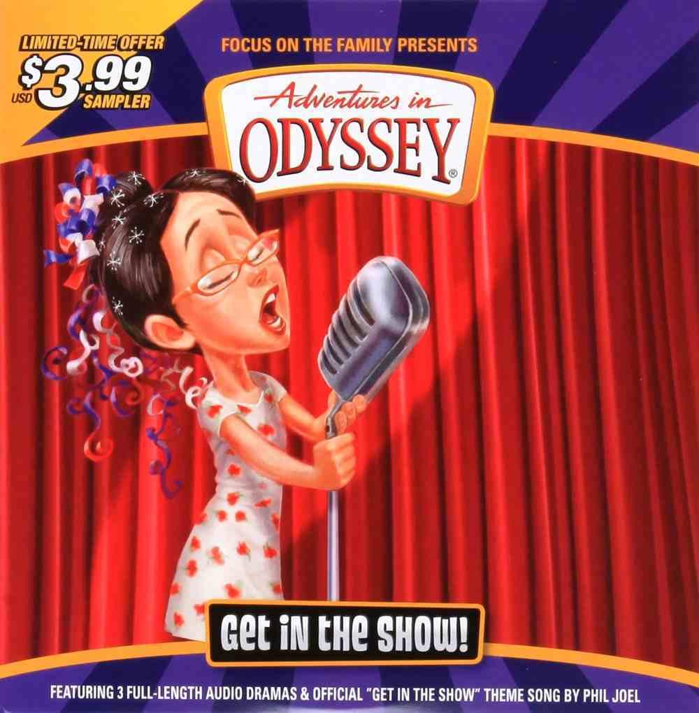 Get in the Show (Adventures In Odyssey Audio Series) CD