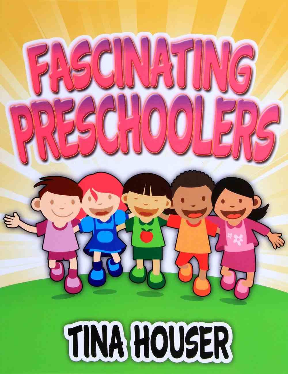 Fascinating Pre-Schoolers Paperback
