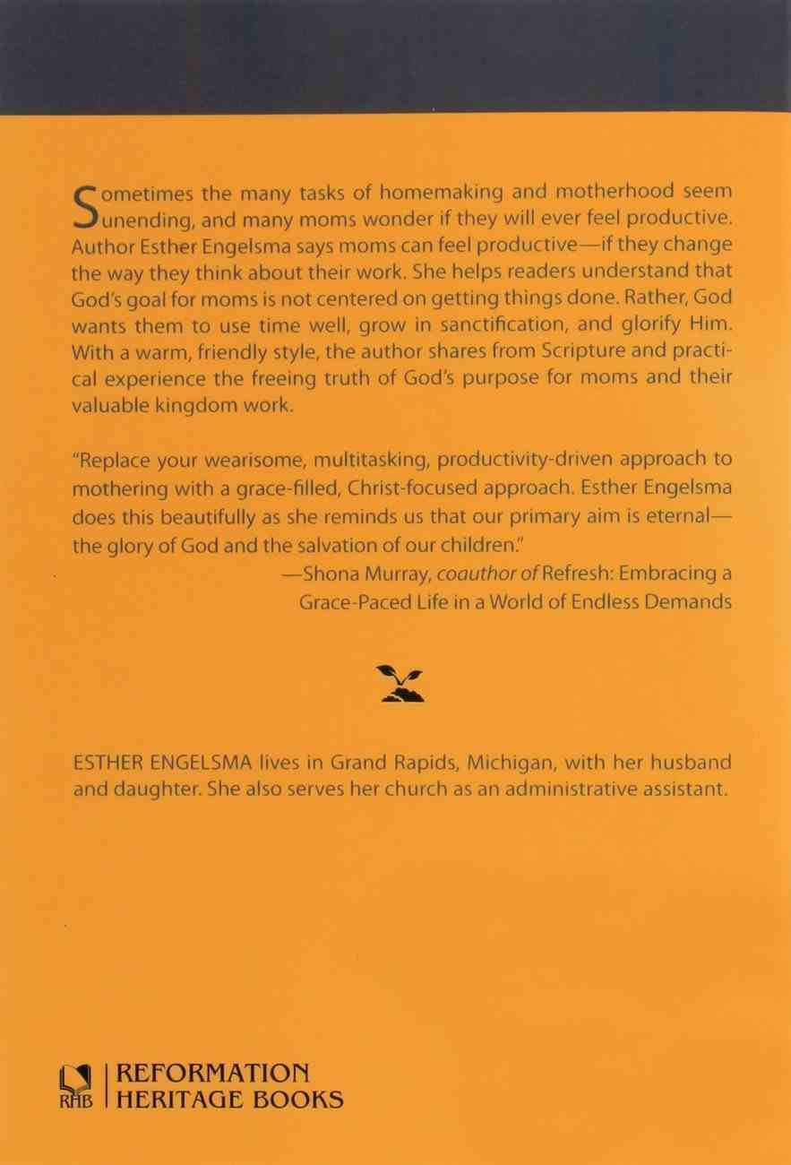 How Can I Feel Productive as a Mom? (Cultivating Biblical Godliness Series) Booklet