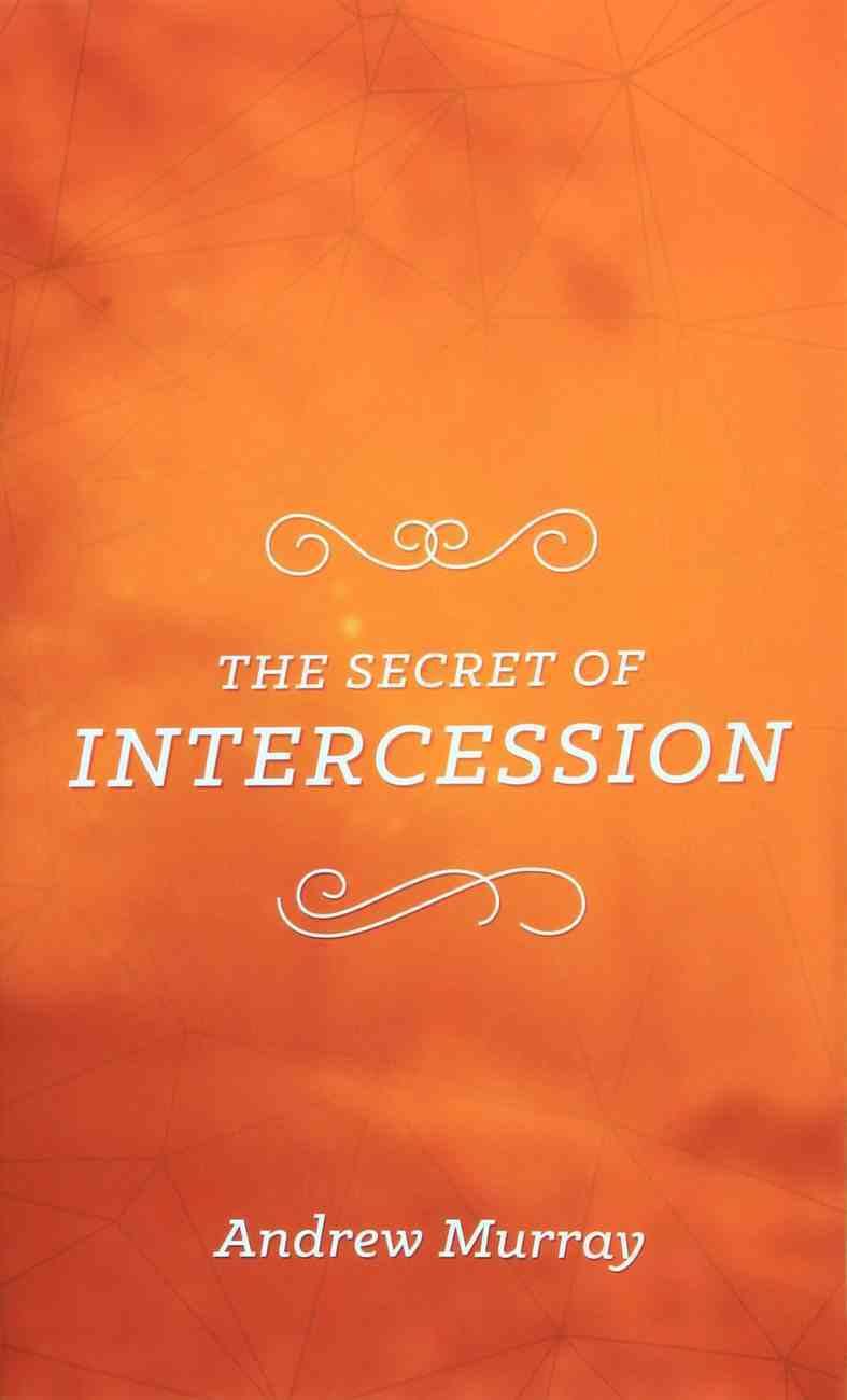 The Secret of Intercession (The Secret Series) Paperback