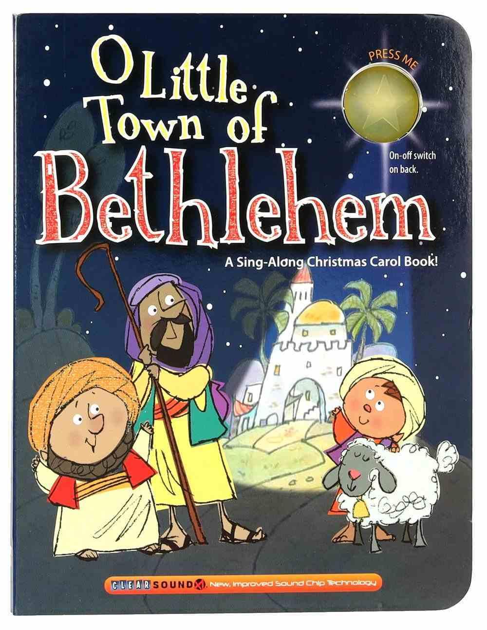 O Little Town of Bethlehem (A Christmas Carol Book Series) Board Book