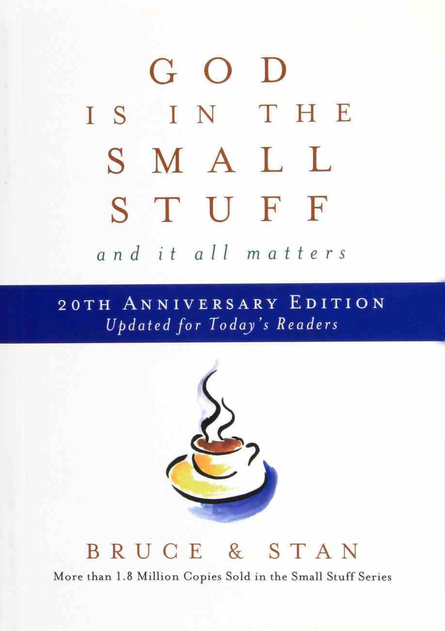 God in the Small Stuff: And It All Matters (20th Anniversary Edition) Paperback