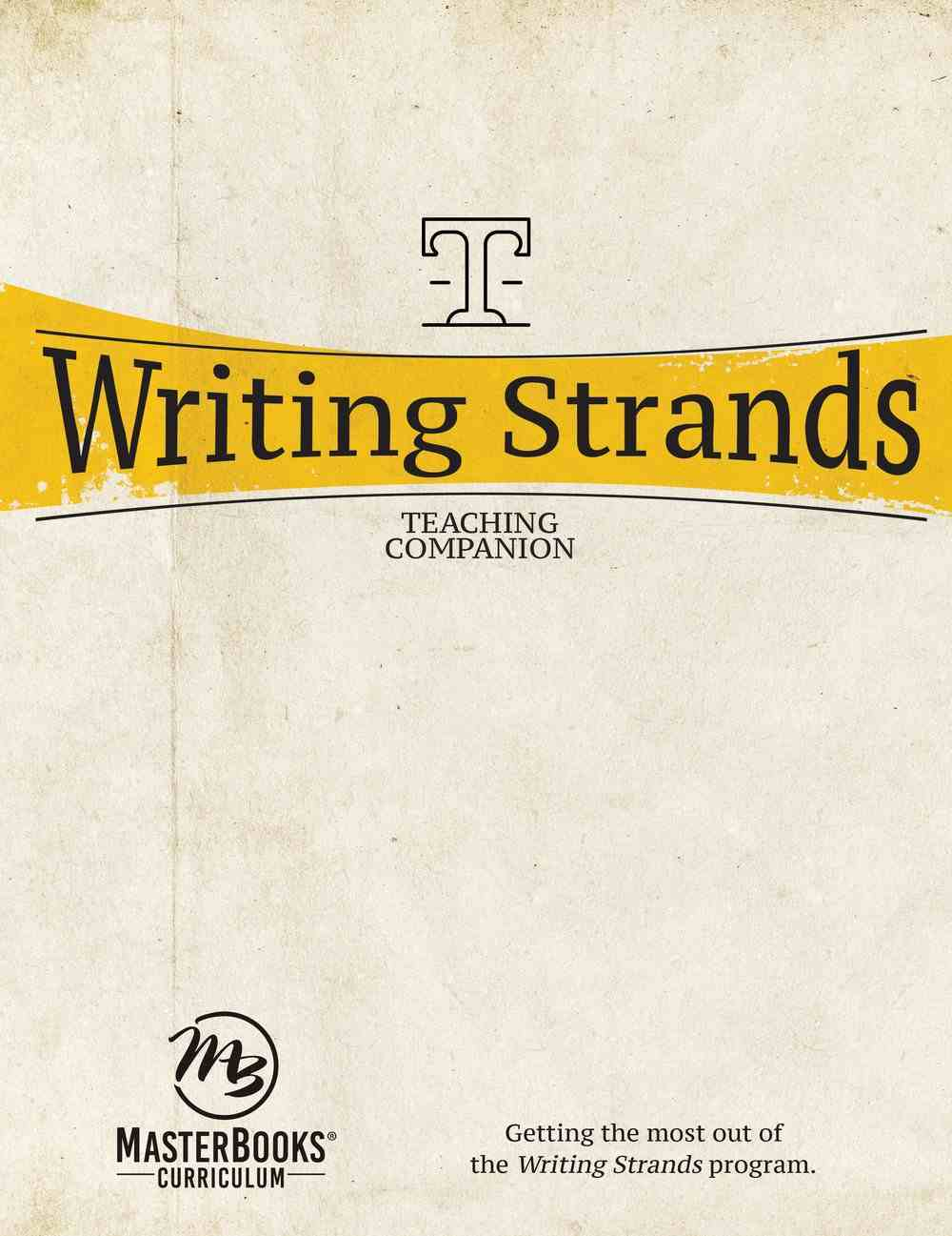 Writing Strands (Teaching Companion) (Writing Strands Series) Paperback