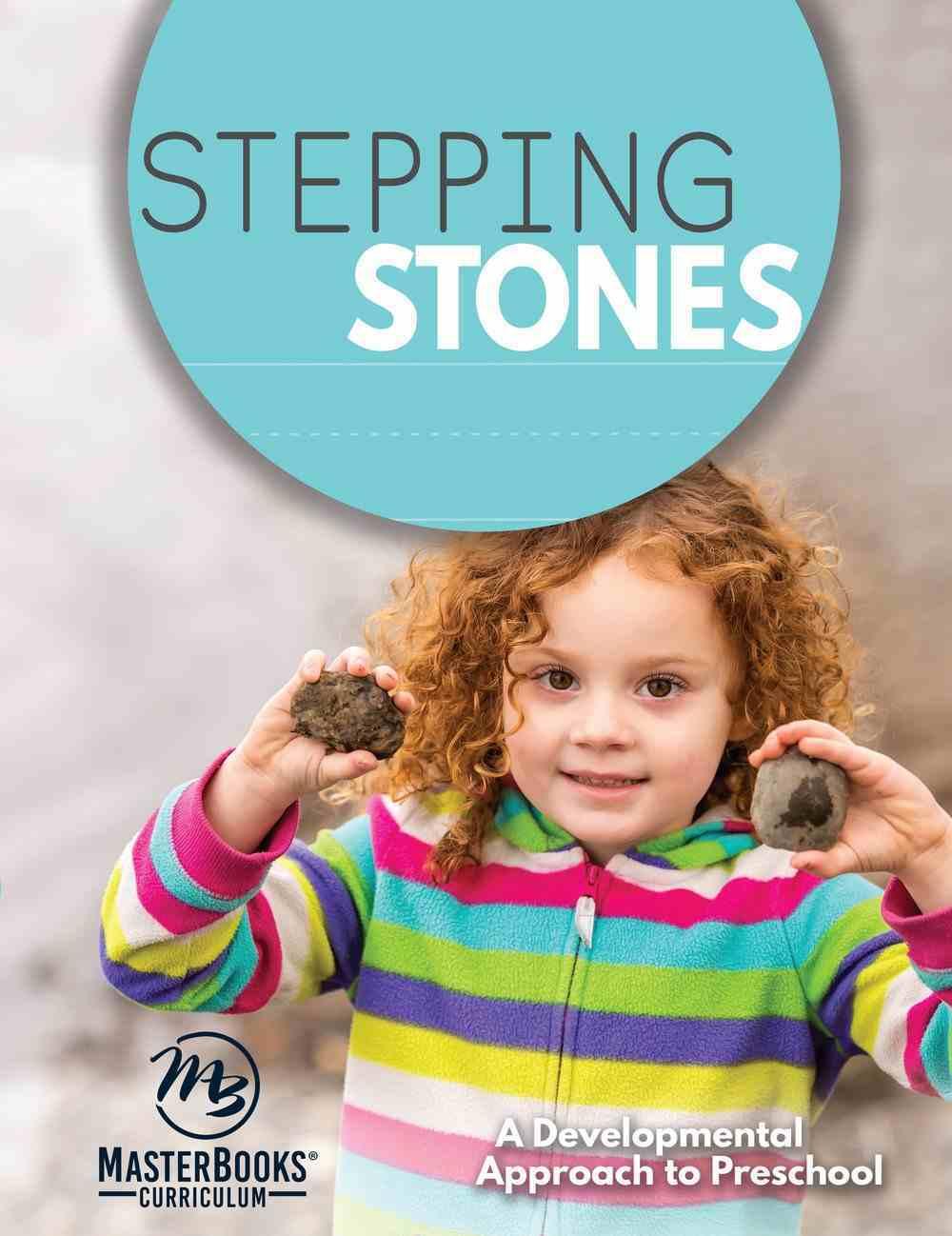 Stepping Stones: A Developmental Approach to Preschool Paperback