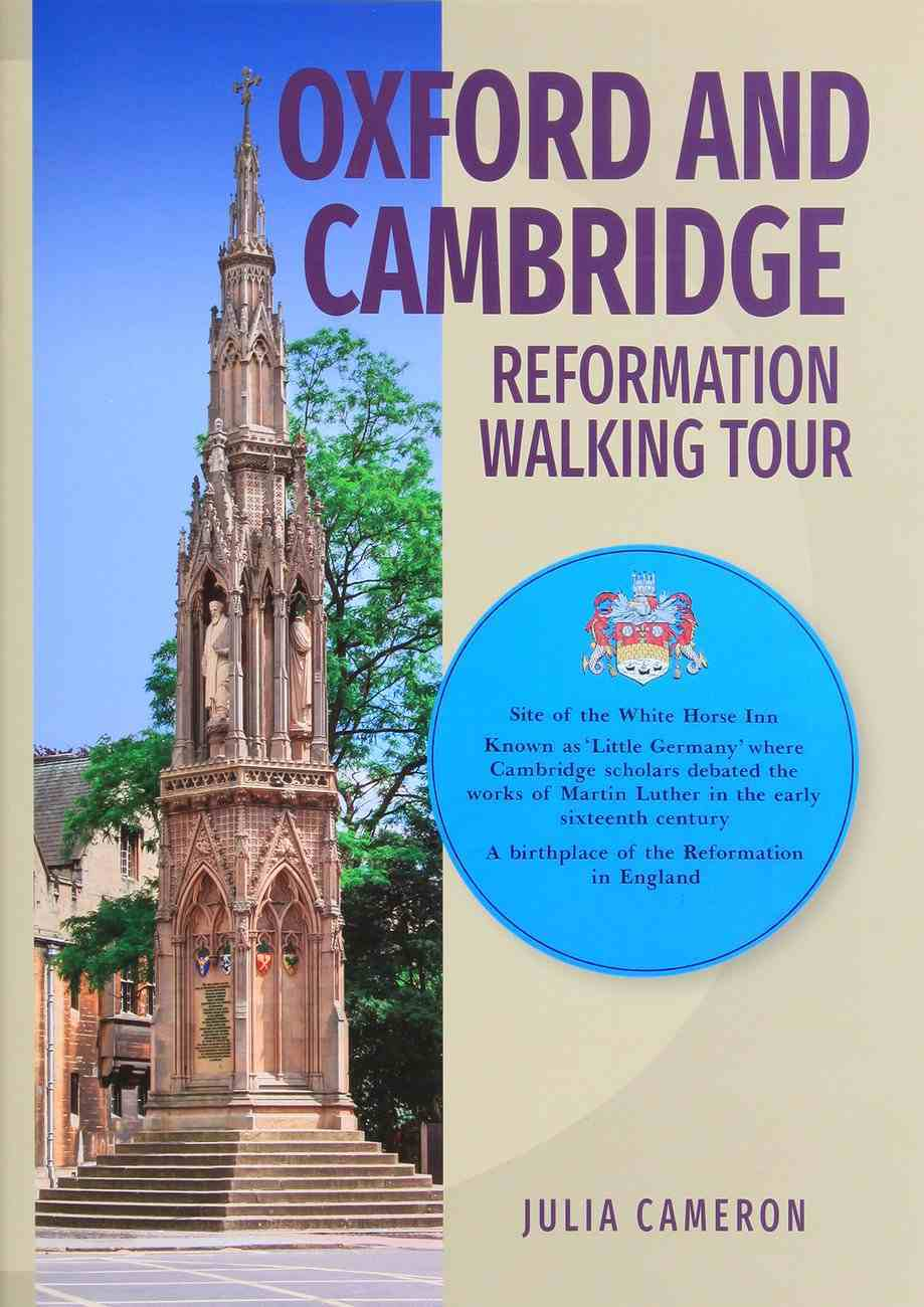 Booklet Oxford and Cambridge Reformation Walking Tour Booklet