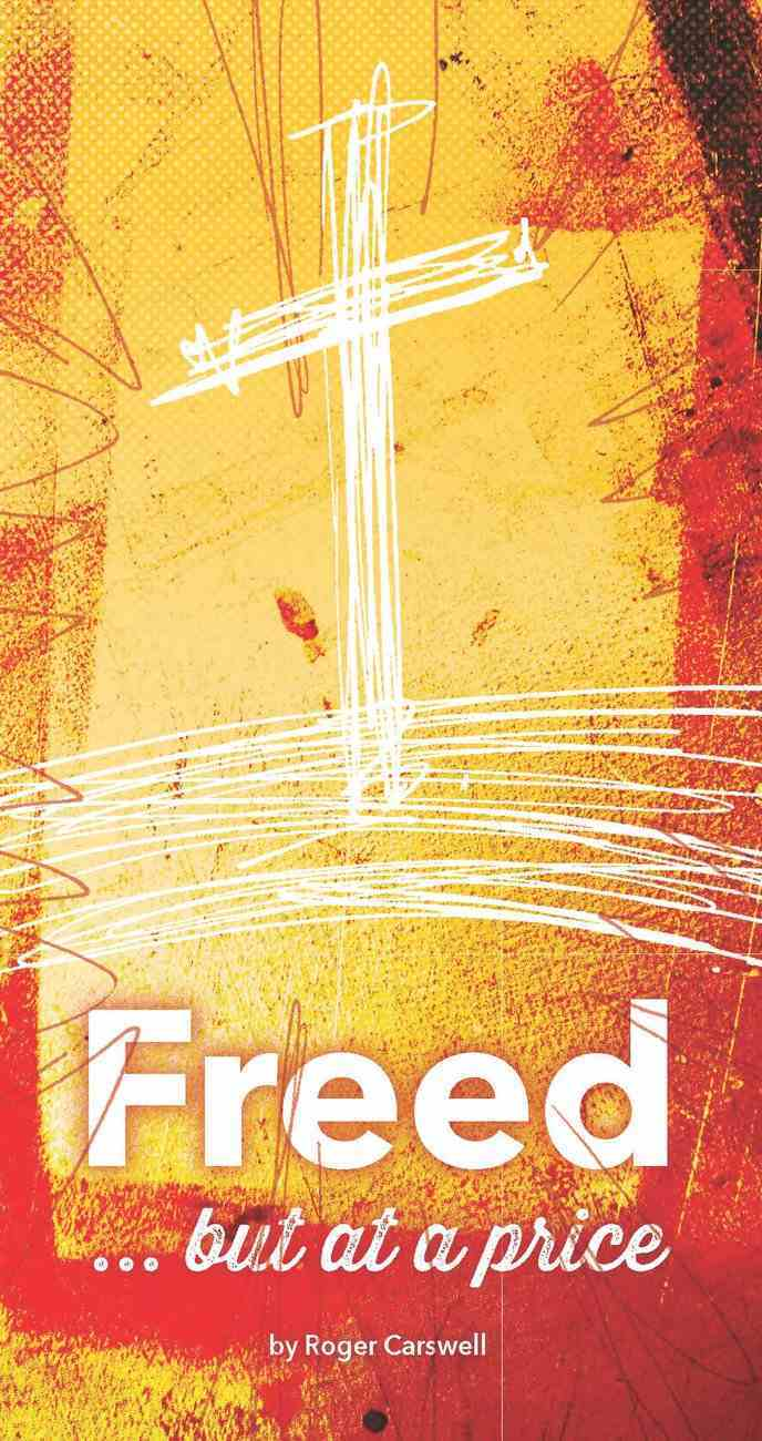Freed But At a Price Booklet