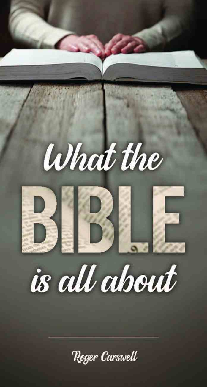 What the Bible is All About Booklet