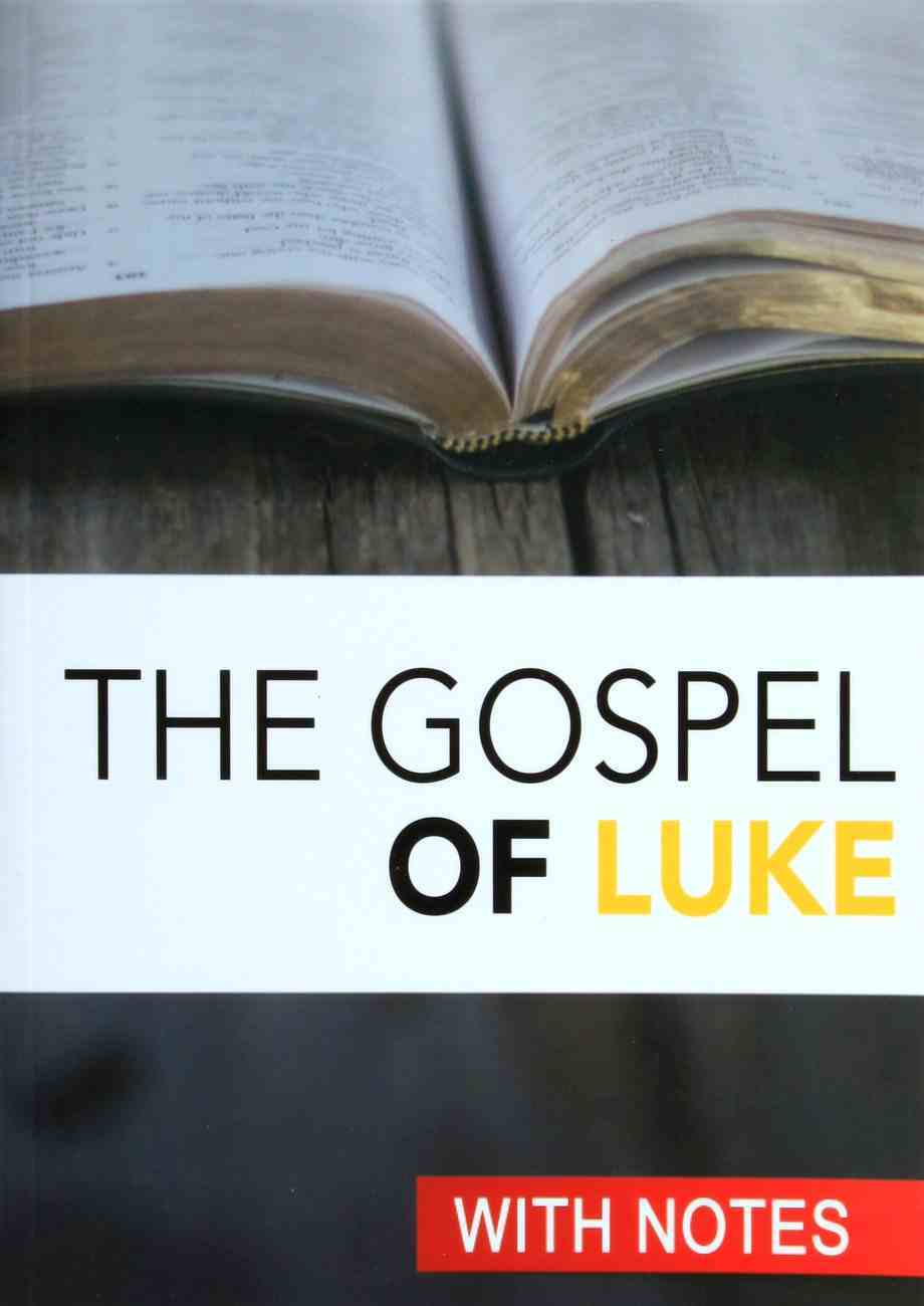 KJV Gospel of Luke (With Notes By Craig Munro) Paperback