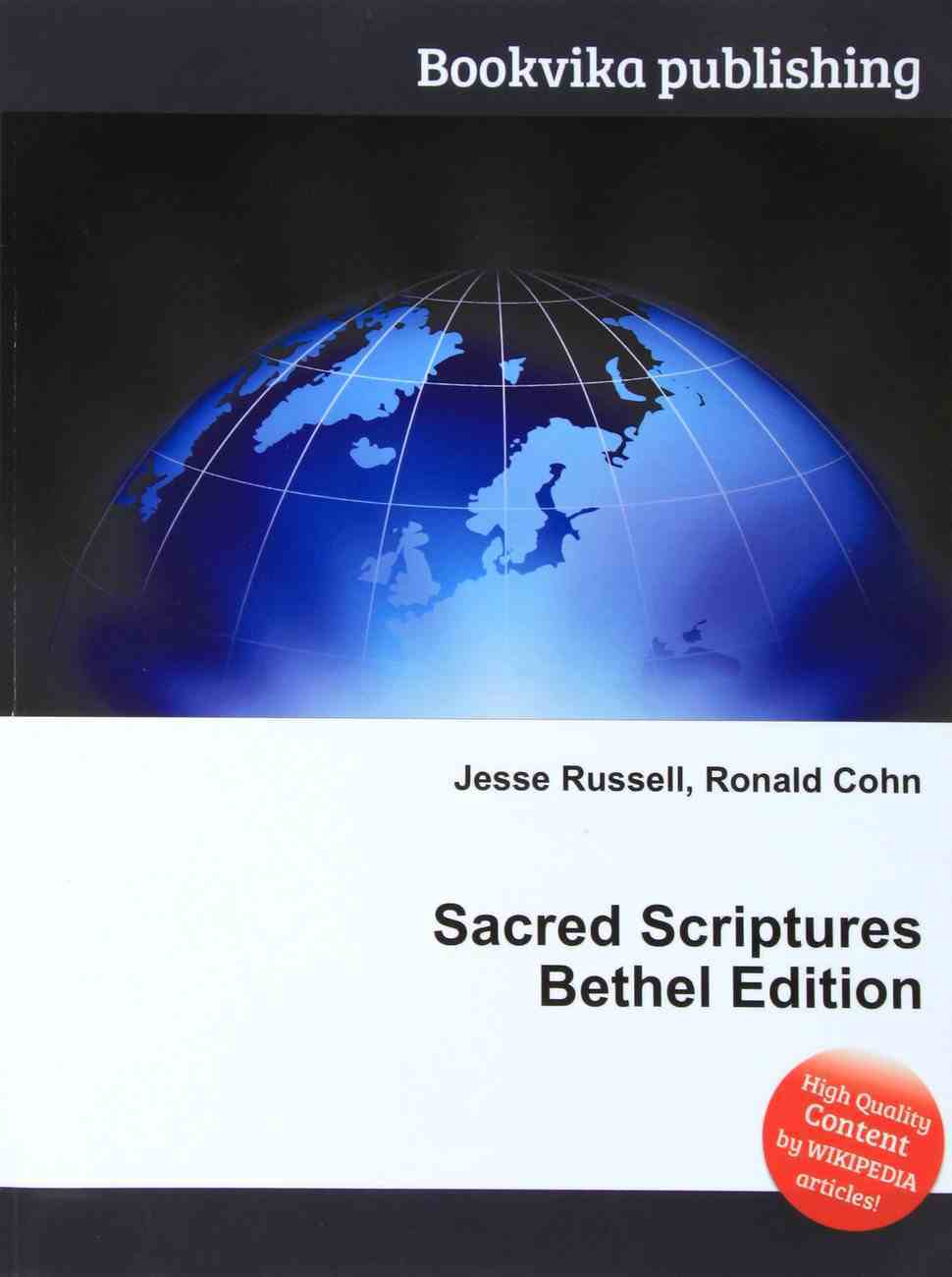 Sacred Scriptures Bethel Edition: Uses Yahweh and Yahshua in Both Old & New Testaments Paperback