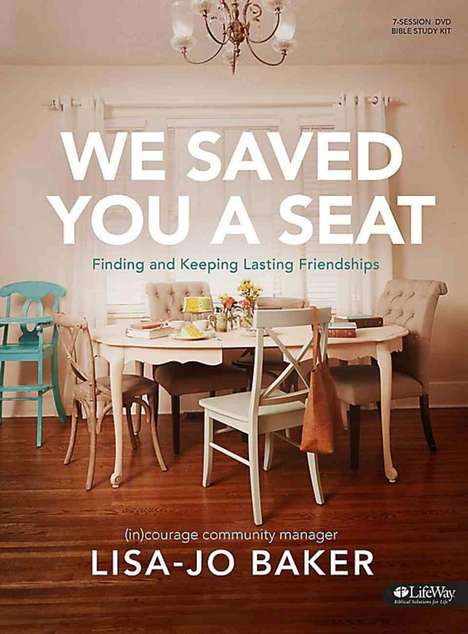 We Saved You a Seat (2 Dvds): Finding and Keeping Lasting Friendships (Dvd Only Set) DVD