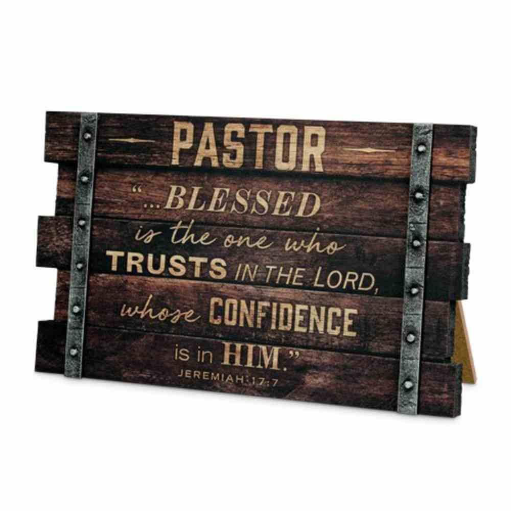 Mdf Wall/Desktop Plaque: Pastor, Jeremiah 17:7 Plaque