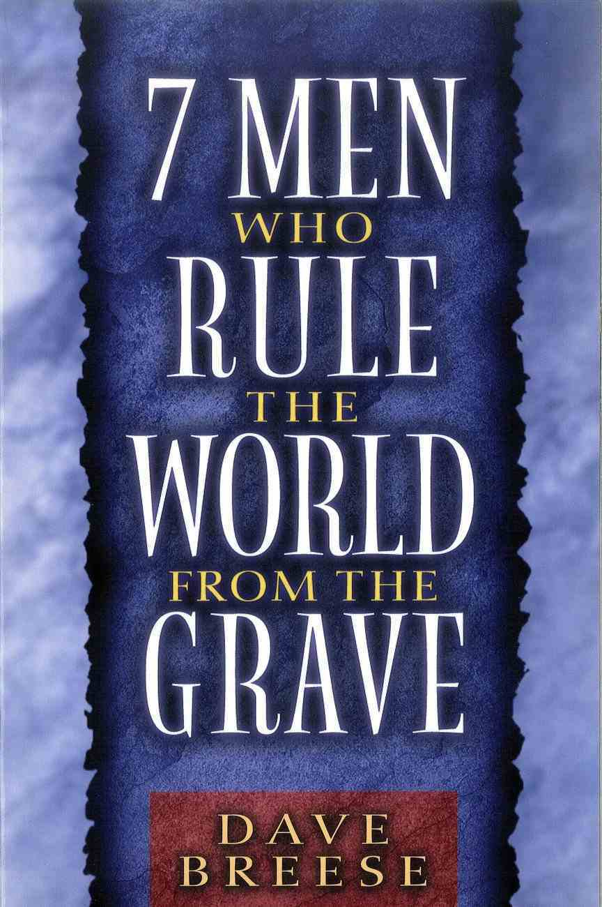 7 Men Who Rule the World From the Grave Paperback