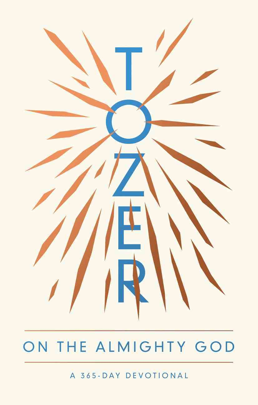 Tozer on the Almighty God: A 365-Day Devotional Paperback