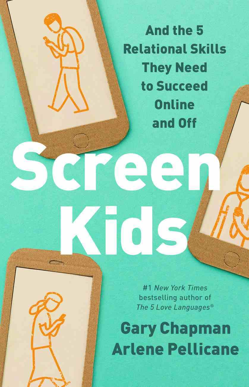 Screen Kids: 5 Skills Every Child Needs in a Tech-Driven World Paperback