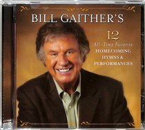 Album Image for Bill Gaither's 12 All-Time Favorite Homecoming Hymns - DISC 1