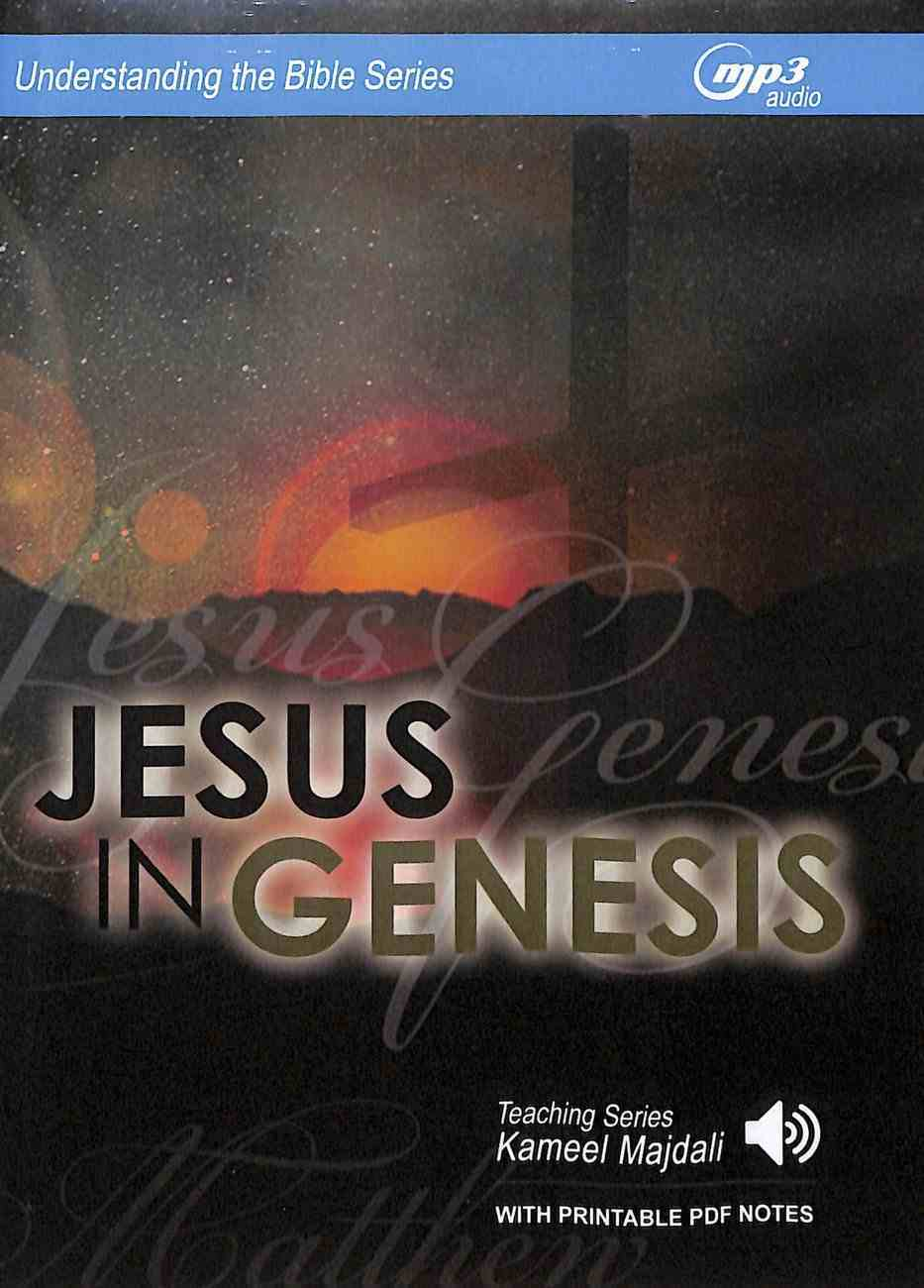Jesus in Genesis (MP3 Audio, 7.5 Hrs, With Printable Pdf Notes) (Understanding The Bible Audio Series) CD