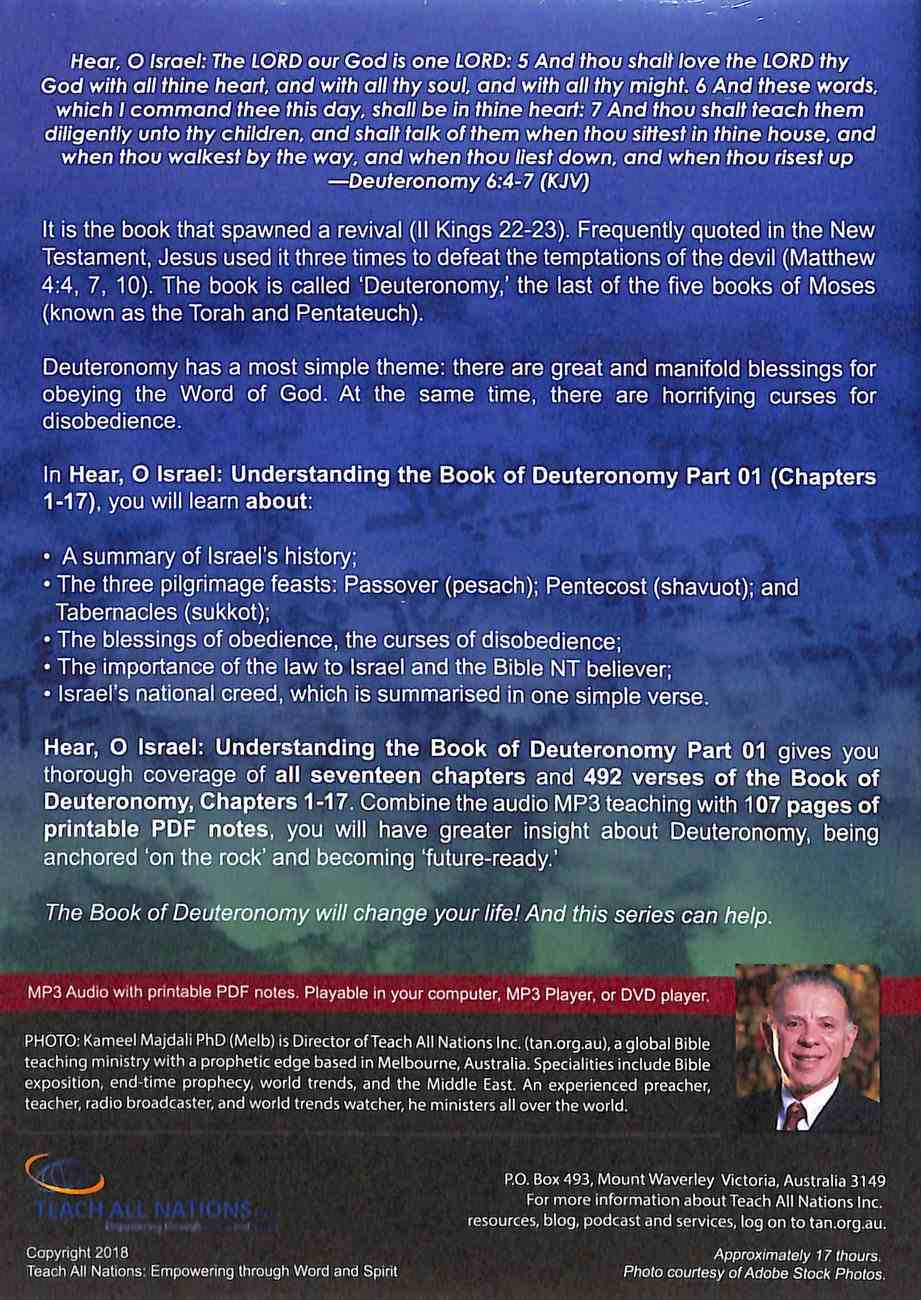 Hear, O Israel : Understanding the Book of Deuteronomy, Chapters 1 to 17 (With Printable Pdf Notes) (Part 1, MP3 Audio, 17 Hrs) (Understanding The Bible Audio Series) CD