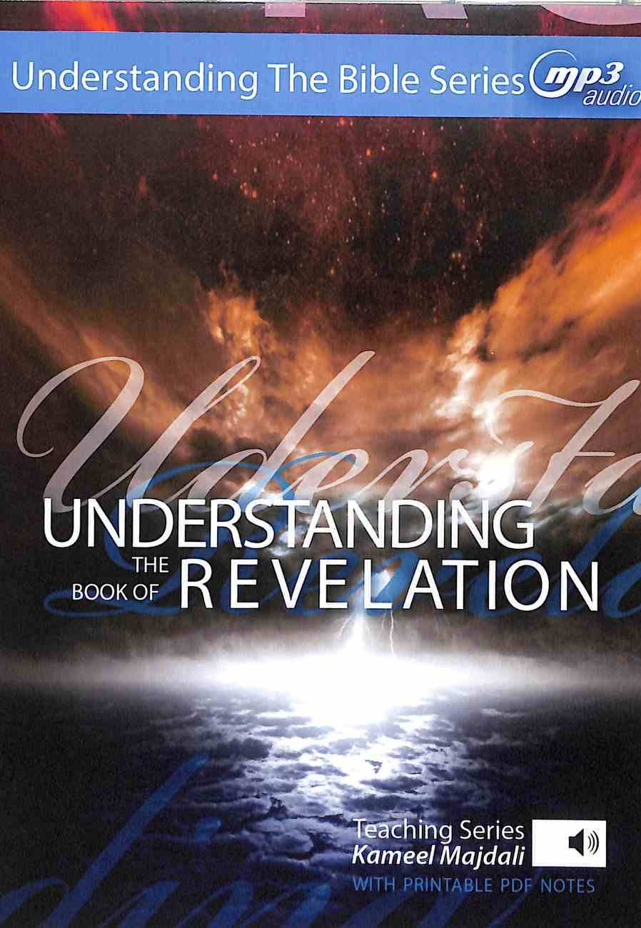 Understanding the Book of Revelation With Printable Pdf Notes (MP3 Audio, 40 Hrs) (Understanding The Bible Audio Series) CD
