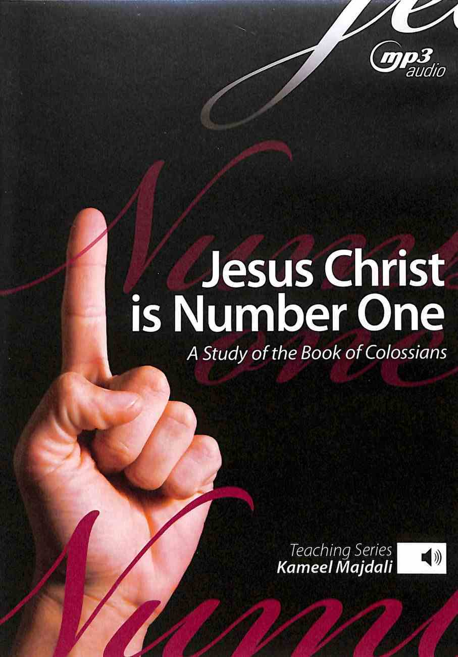 Jesus Christ is Number One: A Study of Colossians (Mp3 Audio, 11 Hrs) CD