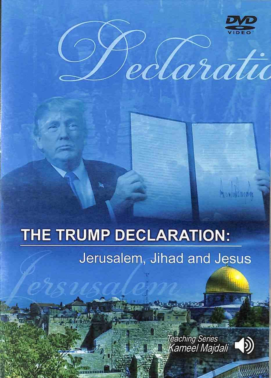 The Trump Declaration: Jerusalem, Jihad and Jesus DVD