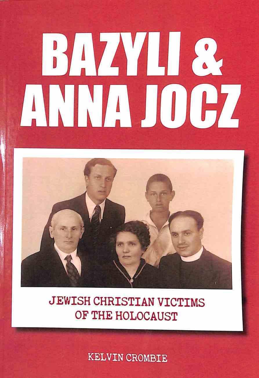 Bazyli & Anna Jocz: Jewish Christian Victims of the Holocaust Paperback