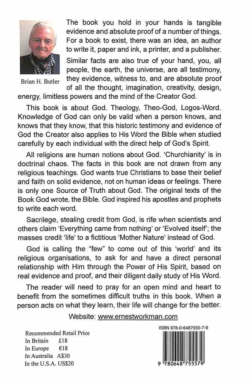 Who and What God is - the Evidence and Proofs Paperback