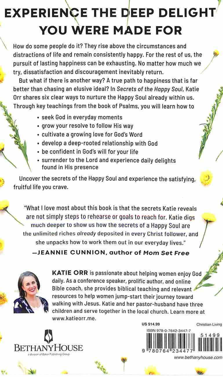 Secrets of the Happy Soul: Experience the Deep Delight You Were Made For Paperback