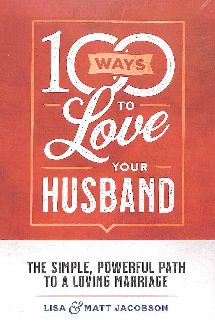 100 Ways to Love Your Husband/Wife (2 Pack) Paperback