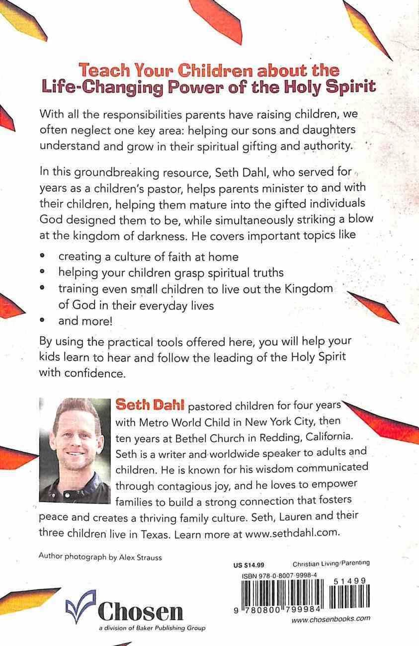 Raising Spirit-Led Kids: Guiding Kids to Walk Naturally in the Supernatural Paperback