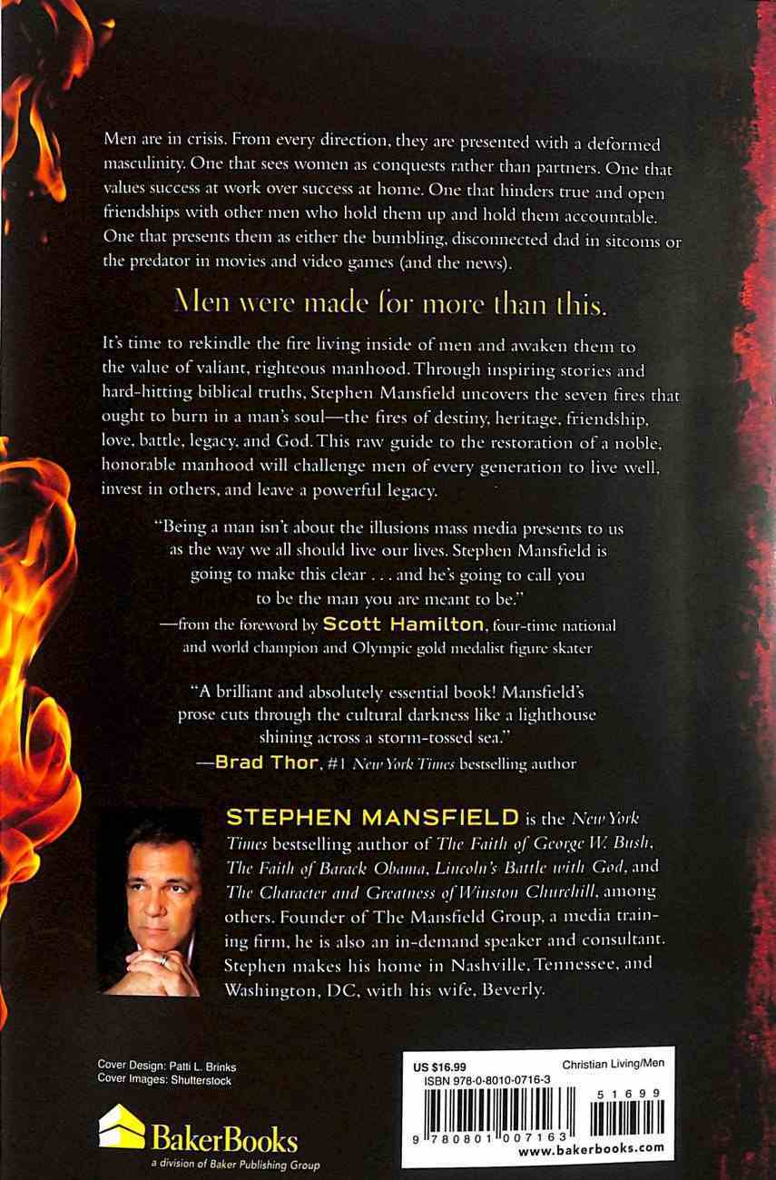 Men on Fire: Restoring the Forces That Forge Noble Manhood Paperback