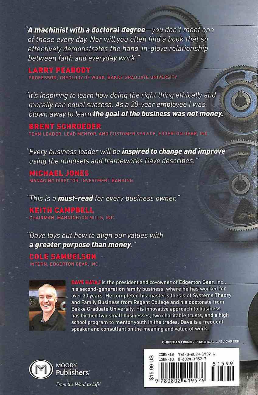 Good Work: How Blue Collar Business Can Change Lives, Communities, and the World Paperback