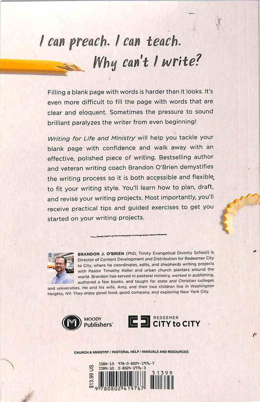 Writing For Life and Ministry: A Practical Guide to the Writing Process For Teachers and Preachers Paperback