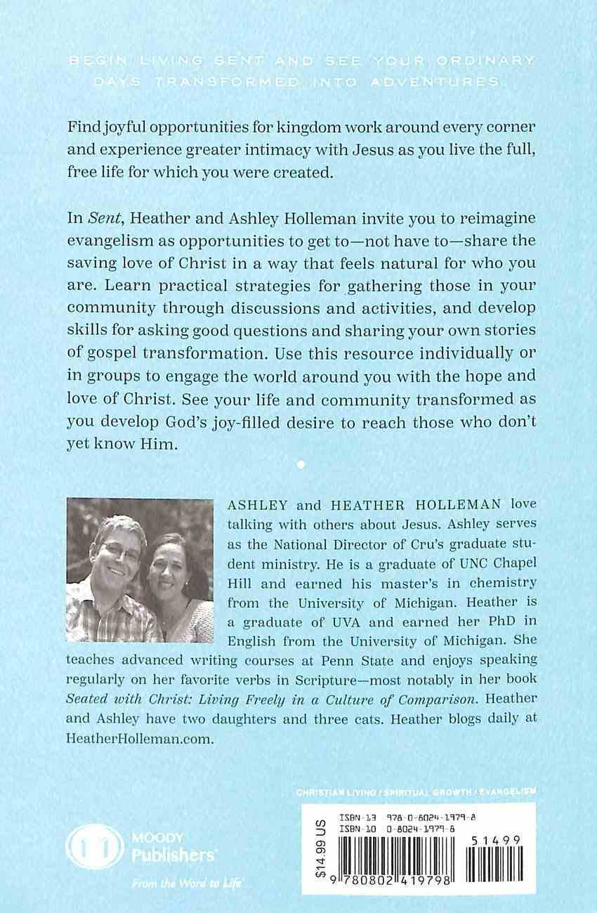 Sent: Living a Life That Invites Others to Jesus Paperback