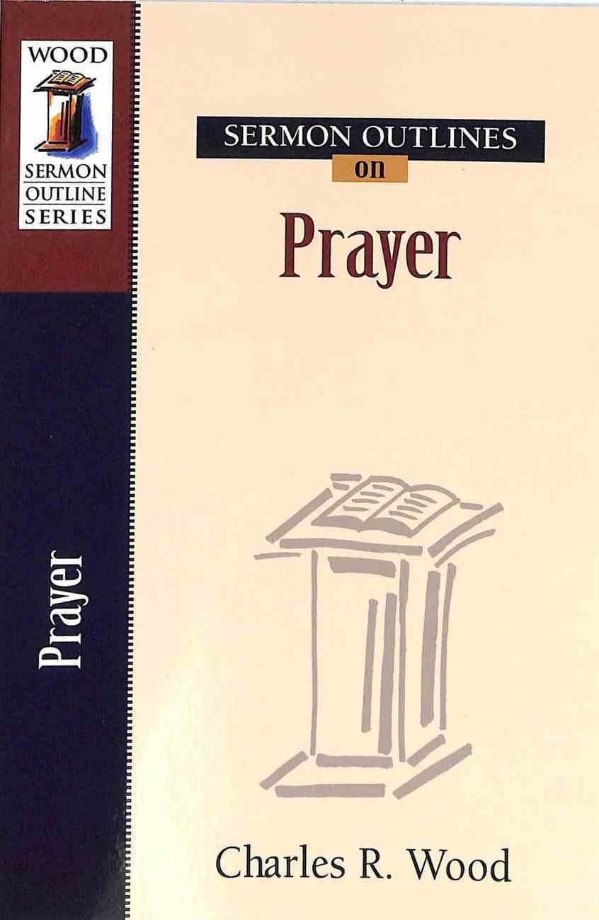 Sermon Outlines on Prayer Paperback