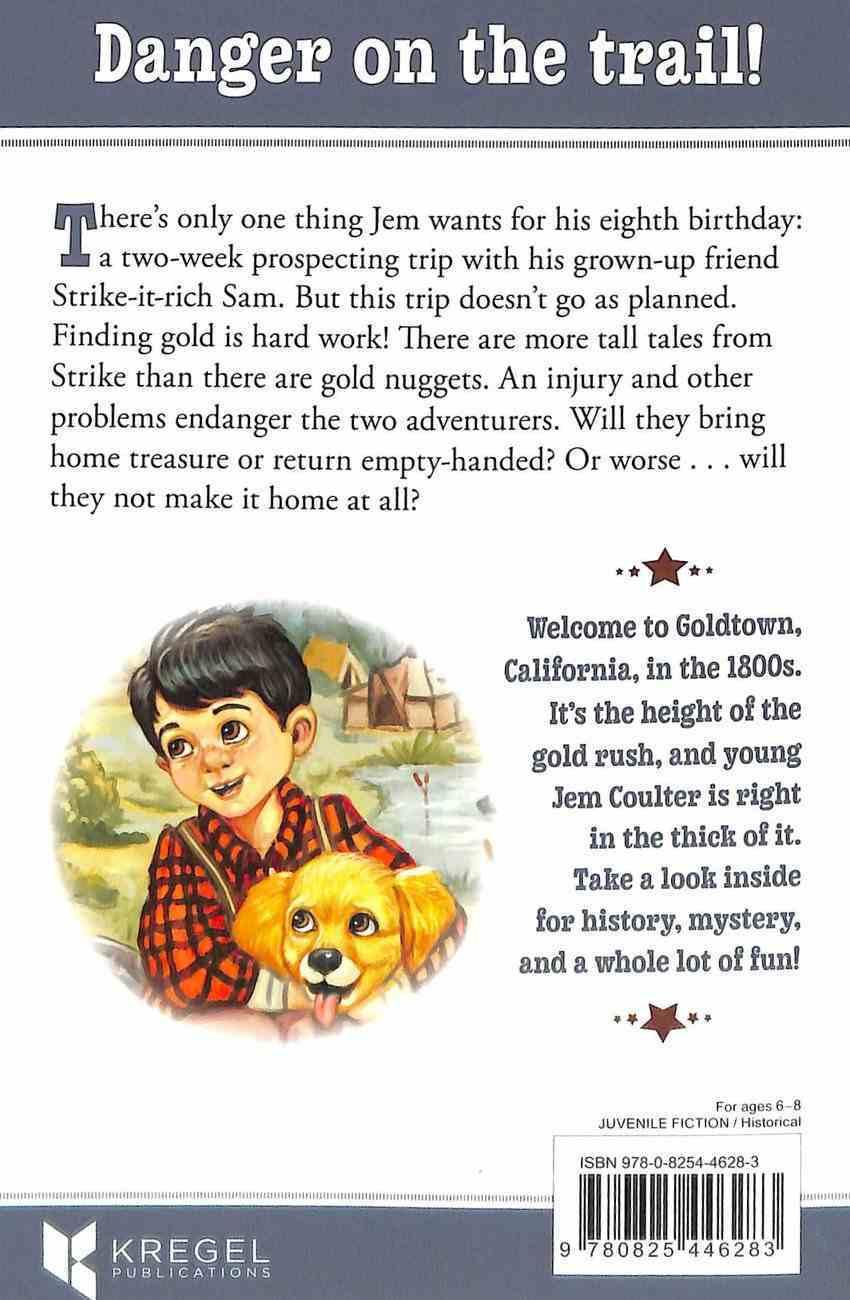 Jem Digs Up Trouble (#04 in Goldtown Beginnings Series) Paperback