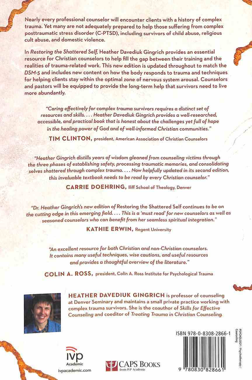 Restoring the Shattered Self: A Christian Counselor's Guide to Complex Trauma Paperback